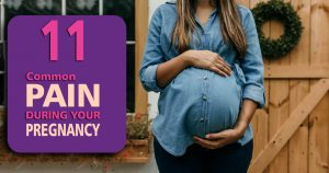 11 Common pains during your pregnancy