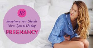 16 symptoms you should never ignore during pregnancy
