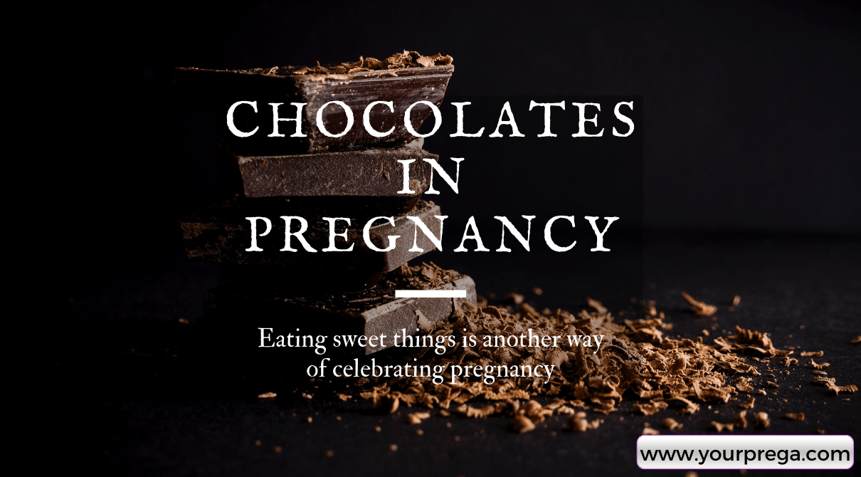 Eating Chocolates during ovulation and pregnancy
