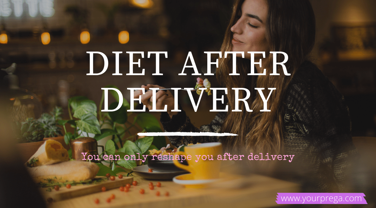 Diet after delivery