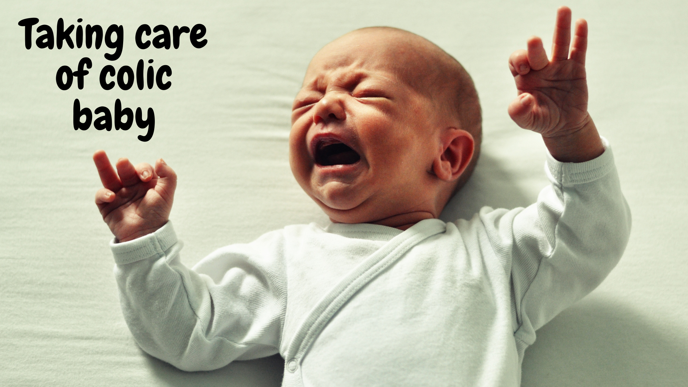Colic baby and remedies