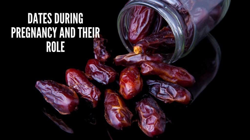 Dates During Pregnancy and Their Role